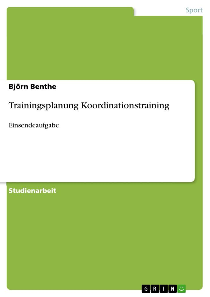Trainingsplanung Koordinationstraining als eBook Download von Björn Benthe - Björn Benthe