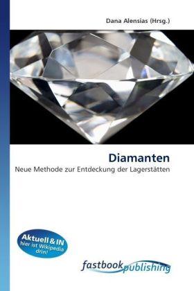Diamanten - Neue Methode zur Entdeckung der Lagerstätten - Alensias, Dana
