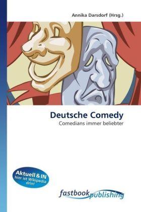 Deutsche Comedy - Comedians immer beliebter - Darsdorf, Annika