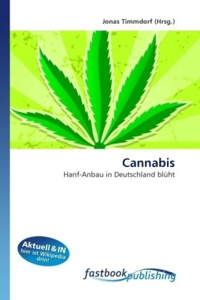 Cannabis - Hanf-Anbau in Deutschland blüht - Timmdorf, Jonas