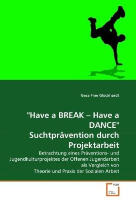 Have a BREAK - Have a DANCE