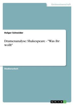 Akademische Schriftenreihe: Dramenanalyse: Shakespeare -