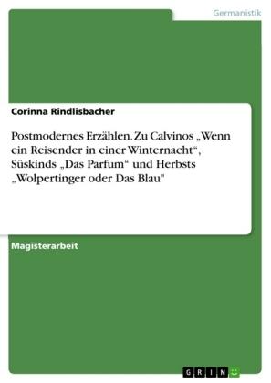 Akademische Schriftenreihe: Postmodernes Erzählen. Zu Calvinos
