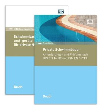 Private Schwimmbäder, Schwimmbadanlagen und -geräte: Paket: Anforderungen und Prüfung nach DIN EN 16582 und DIN EN 16713 (Kommentar) + ... 413) (DIN-Taschenbuch und Beuth Kommentar)