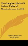 Fuller, Andrew Gunton: The Complete Works Of Andrew Fuller V1