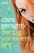 Ciara Geraghty: Der Tag vor einem Jahr