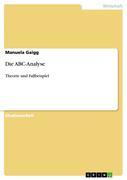 Gaigg, Manuela: Die ABC-Analyse