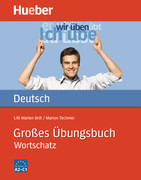 Grosses Ubungsbuch Deutsch - Wortschatz