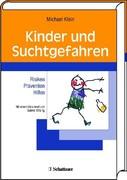 Michael Klein: Kinder und Suchtgefahren