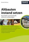 Reinhard Hoffmann: Altbauten instand setzen