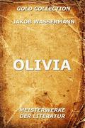 Jakob Wassermann: Olivia