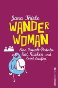 Jana Thiele: Wander-Woman