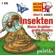 Anke Riedel: Ich weiß was - Albert E. erklärt : Insekten, Kleine Krabbler - große Staaten -