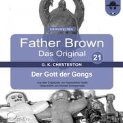 Hanswilhelm Haefs;Gilbert Keith Chesterton: Der Gott der Gongs