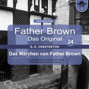Hanswilhelm Haefs;Gilbert Keith Chesterton: Das Märchen von Father Brown