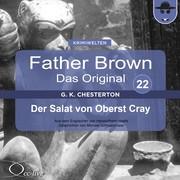 Hanswilhelm Haefs;Gilbert Keith Chesterton: Der Salat von Oberst Cray