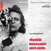 Edelgard Abenstein: Realität interessiert mich nicht - Leni Riefenstahl