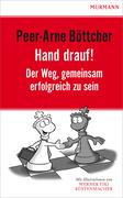 Peer-Arne Böttcher: Hand drauf.