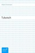 Albert Ehrenstein: Tubutsch