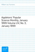 William Jay Youmans: Appletons´ Popular Science Monthly, January 1899Volume LIV, No. 3, January 1899