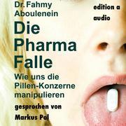 Dr. Fahmy Aboulenein: Die Pharma-Falle