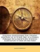 Lereboullet, Auguste: Esquisses Zoologiques Sur L´Hemme: Discours Lu, Le 13 Mai 1841, À La Séance Publique De La Société Des Sciences, Agriculture Et Arts Du Bas-Rhin
