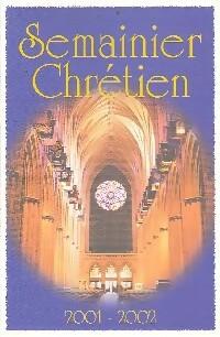 Semainier Chrétien 2001-2002 - XXX