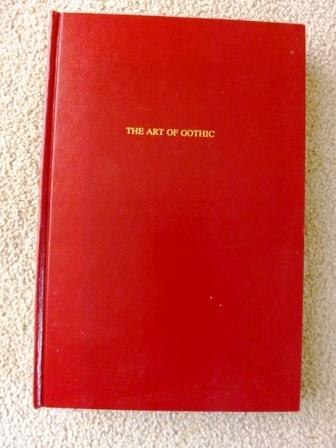 The Art of Gothic: Ann Radcliffe's Major Novels (Gothic Studies and Dissertations)