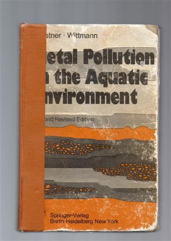 Metal Pollution in the Aquatic Environment (Springer Study Edition)