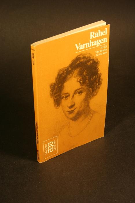 Rahel Varnhagen.  Mit Selbstzeugnissen und Bilddokumenten - Tewarson, Heidi Thomann