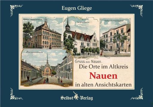 Die Orte im Altkreis Nauen in alten Ansichtskarten - Eugen Gliege