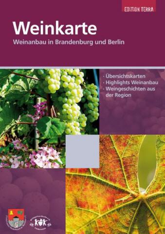 Weinkarte, Weinanbau in Brandenburg und Berlin - Edition Terra