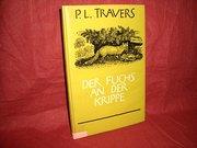 Der  Fuchs an der Krippe - Pamela L.Ledig Travers