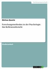 Forschungsmethoden in der Psychologie. Ein Reflexionsbericht - Melissa Quantz