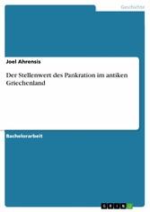 Der Stellenwert des Pankration im antiken Griechenland - Joel Ahrensis