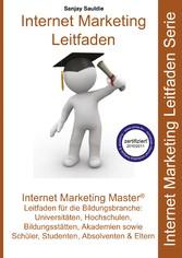 Internet Marketing Master - Leitfaden für die Bildungsbranche - Sanjay Sauldie