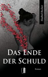 Das Ende der Schuld - Marbel Becker