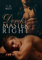 Dereks Master Right - L.A. Witt