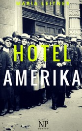 Hotel Amerika - Roman - Maria Leitner, Jürgen Schulze