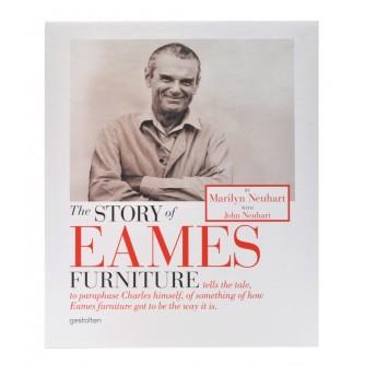 The Story of Eames Furniture - Early Years The Herman Miller Age - Marilyn Neuhart, John Neuhart