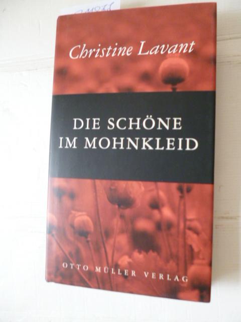 Die Schöne im Mohnkleid : Erzählung - Lavant, Christine