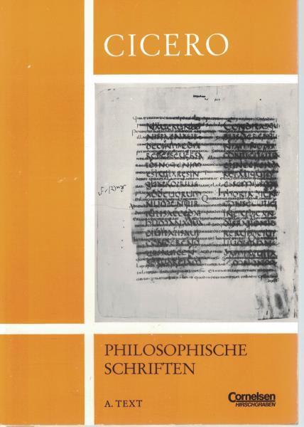 Konvolut 2 Bände: Auswahl aus de republica und anderen philosophische Schriften,1.: A. Text 2.: B. Erläuterungen - Cicero, Marcus Tullius